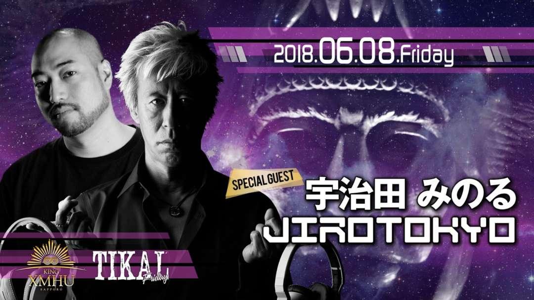 SPECIAL GUEST : 宇治田みのる / JIROTOKYO
