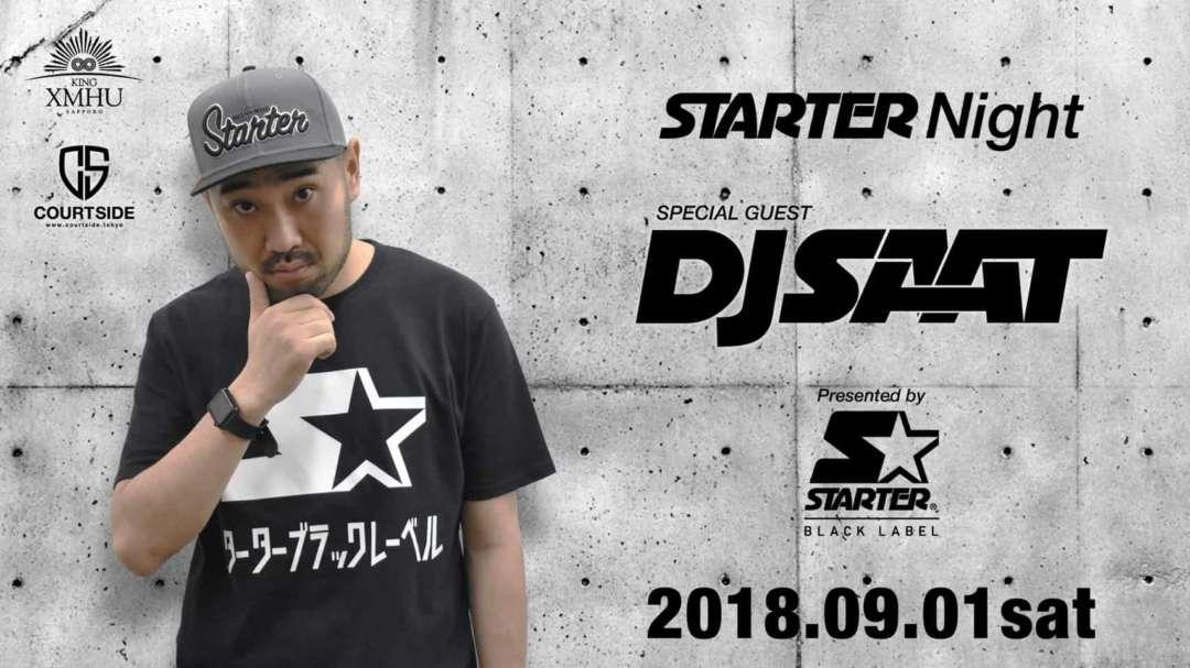 STARTER NIGHT / SPECIAL GUEST: DJ SAAT