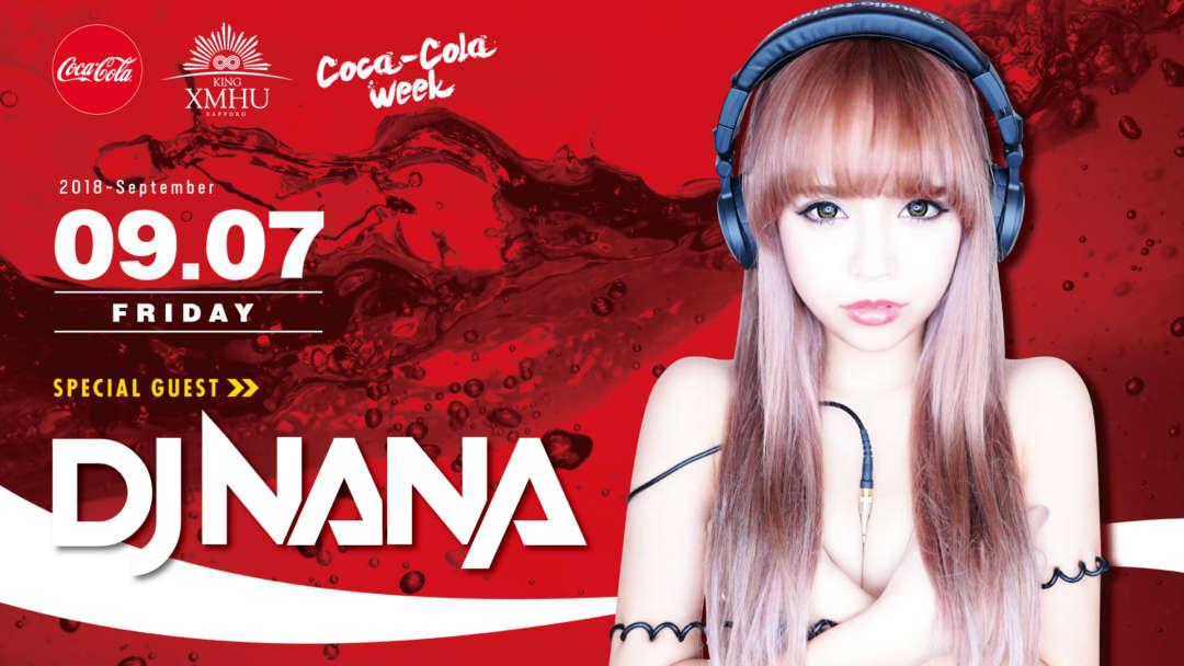 SPECIAL GUEST : DJ NANA - Coca Cola Week -