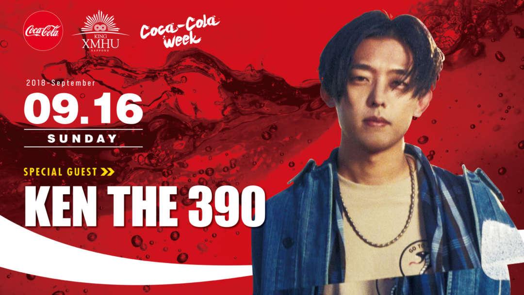 SPECIAL GUEST : KEN THE 390 - Coca Cola Week -