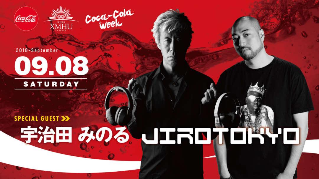 SPECIAL GUEST : 宇治田みのる / JIROTOKYO - Coca Cola Week -