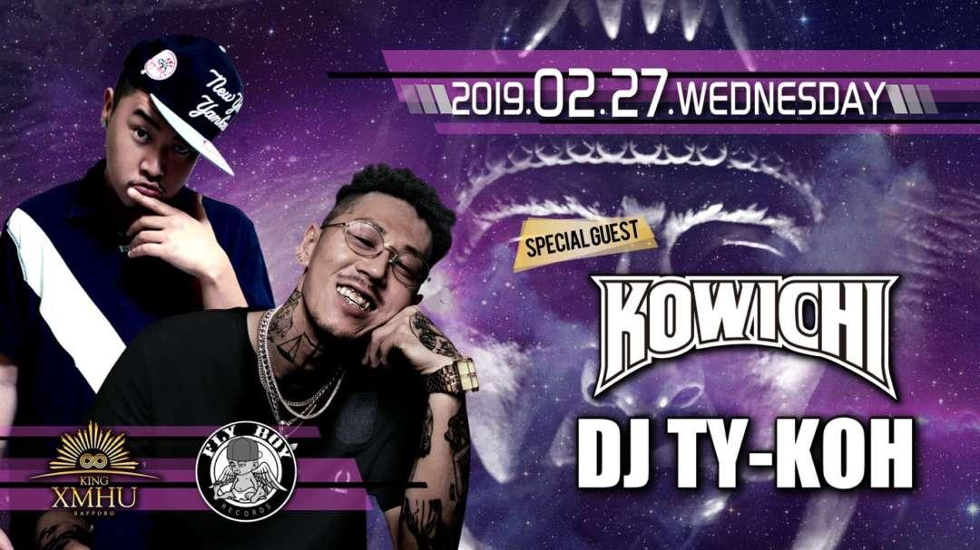 SP GUEST:KOWICHI&DJ TY-KOH