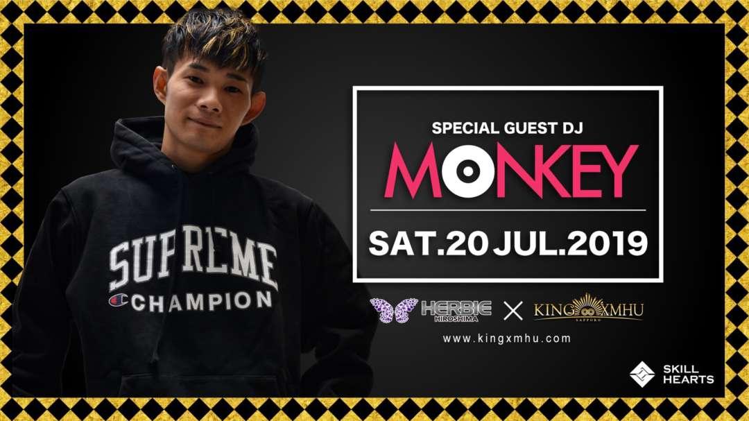 SPECIAL GUEST : DJ Monkey