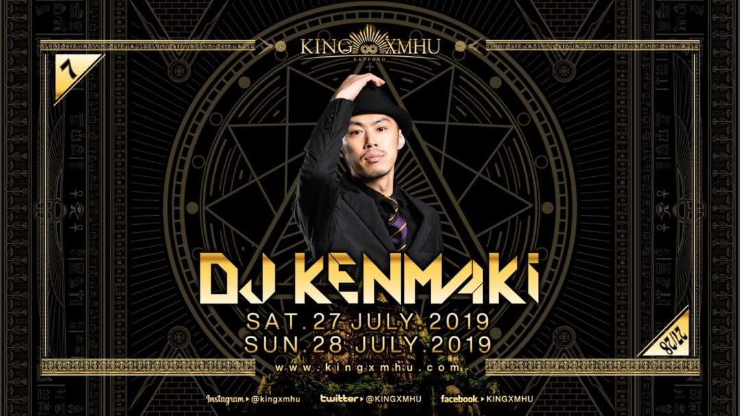 SPECIAL GUEST : DJ KENMAKI