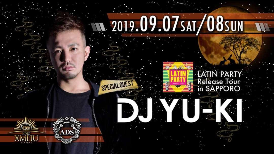 SPECIAL GUEST : DJ YU-KI