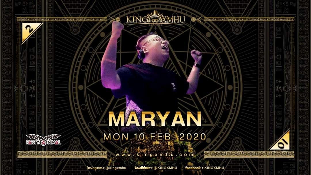 SPECIAL GUEST : DJ MARYAN