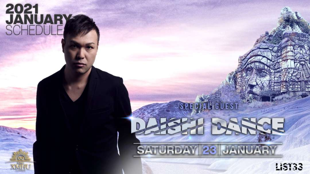 SPECIAL GUEST : DAISHI DANCE