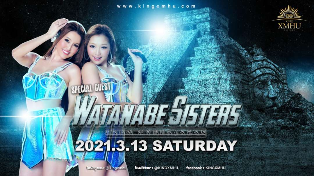 SPECIAL GUEST : WATANABE SISTERS From CYBERJAPAN